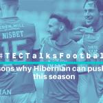 TECTalksFootball Hibernian to Europe