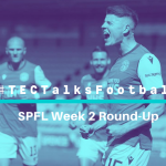 SPFL Week 2 Round-Up