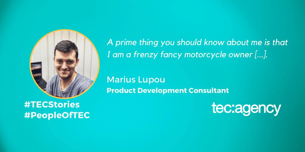 #TECStories - Marius Lupou